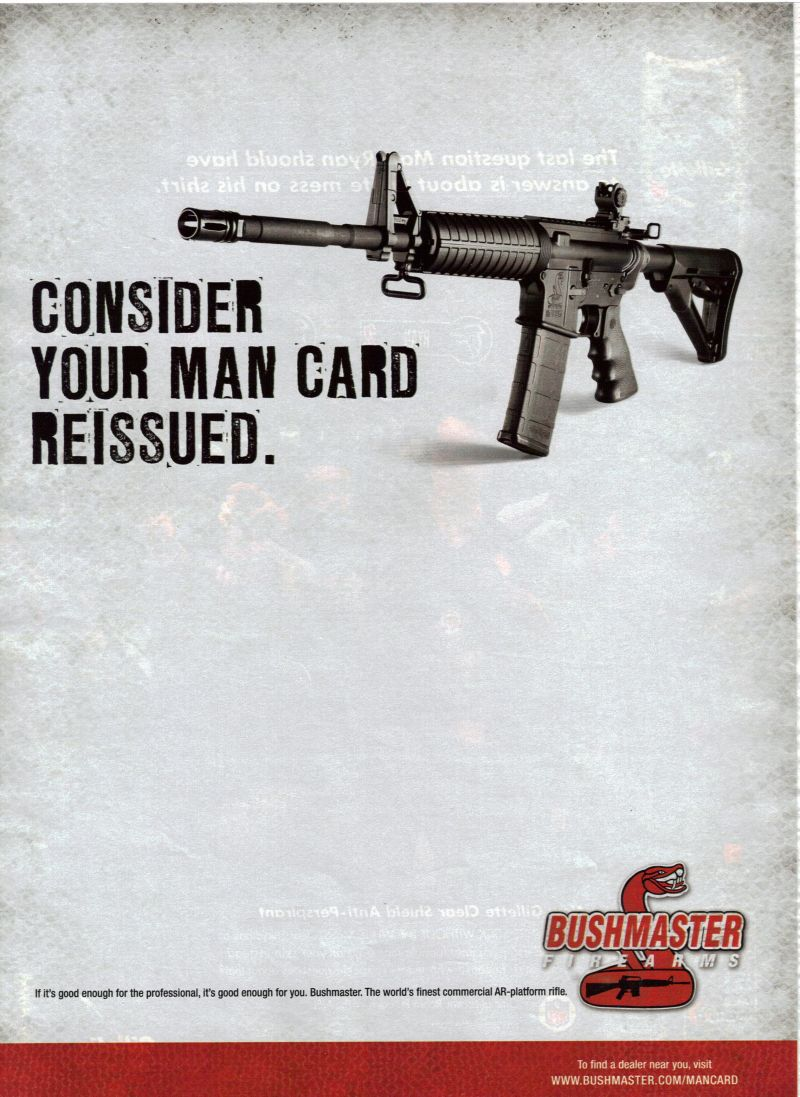 Bushmaster Firearms, Your Man Card Is Revoked
