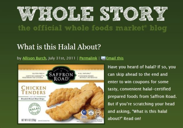 Whole foods caves to wingnuts will not celebrate or promote ramadan you see whole foods recently started selling a brand of halal certified frozen food by the name of saffron road they wrote a post on the company blog last expocarfo