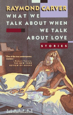 an analysis of two couples in what we talk about we talk about love by raymond carver The paperback of the what we talk about when we talk about love by raymond  what we talk about when we talk about love by raymond carver  two thirteen.