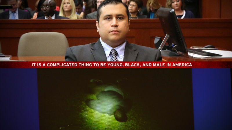 The Zimmerman Jury Told Young Black Men What We Already Knew