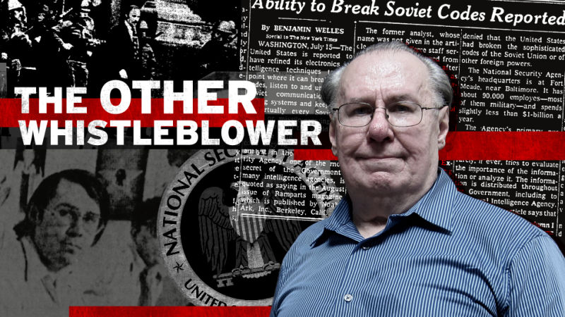 After 30 Years of Silence, the Original NSA Whistleblower Looks Back
