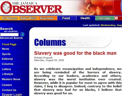 Columnist: Slavery Was Awesome!