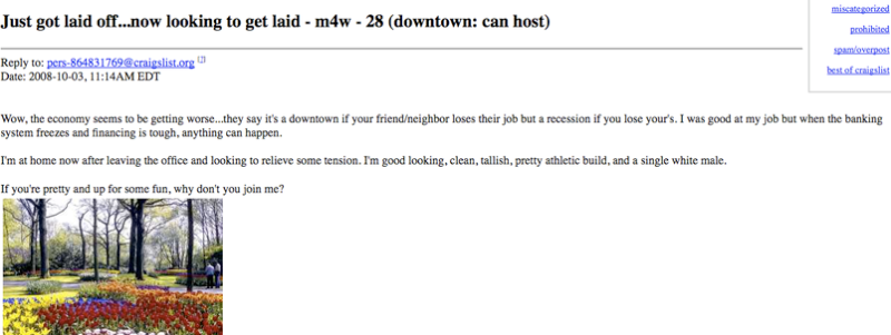 This Is What Craigslist Is All About Recession Or Not Tough Times Just Give It An Extra Sense Of Urgency Oct 5 Young Dudes Feeling The Recession