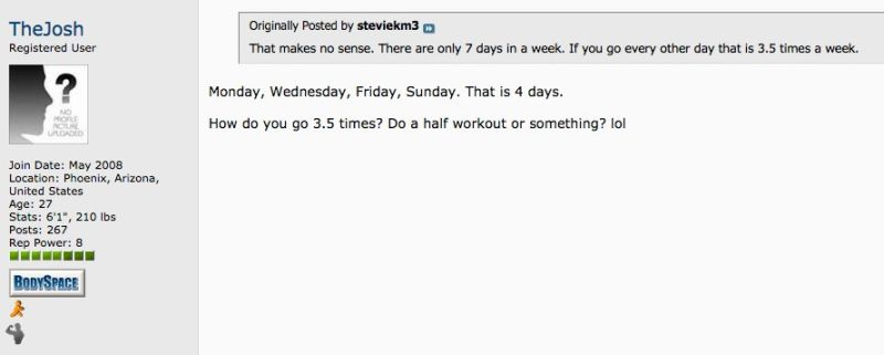 Bodybuilders Try, Fail, to Calculate Number of Days in a Week